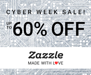 Shop Zazzle Cyber Week Sale