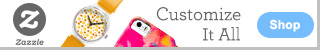 Customize It All on Zazzle