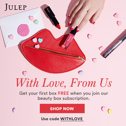 Free valentine welcome box for all new subscribers of Julep!