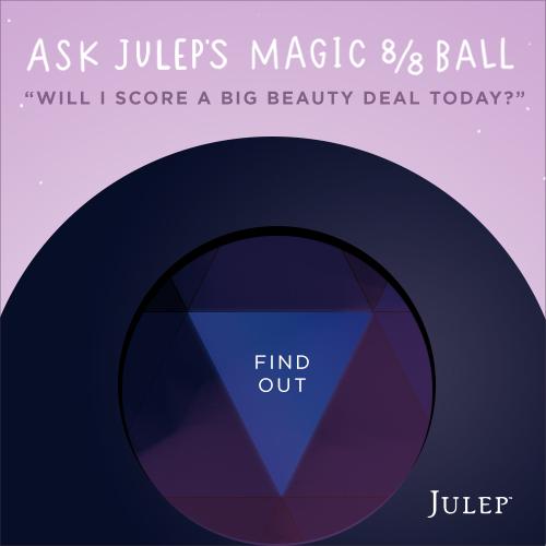 Ask Julep's Magic 8/8 Ball