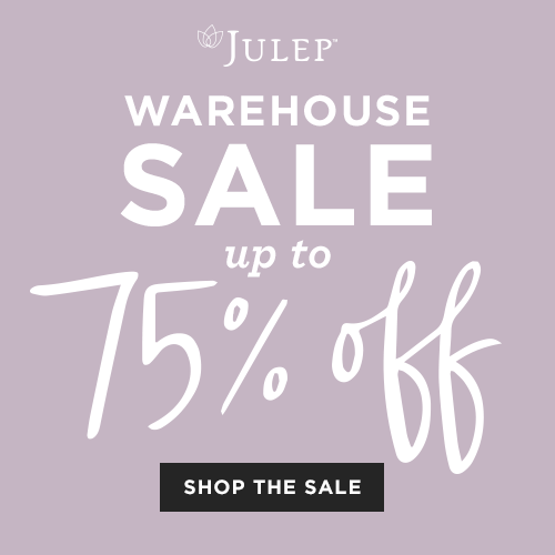 Julep Warehouse Sale