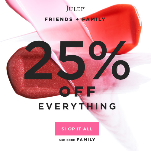 Julep Friends and Family