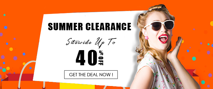 Summer clearance, up to 40% off+ flash sale $0.99