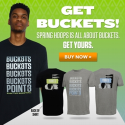 Get Buckets! Score on and off the court with our newest T