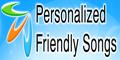www.PersonalizedFriendlySongs.com
