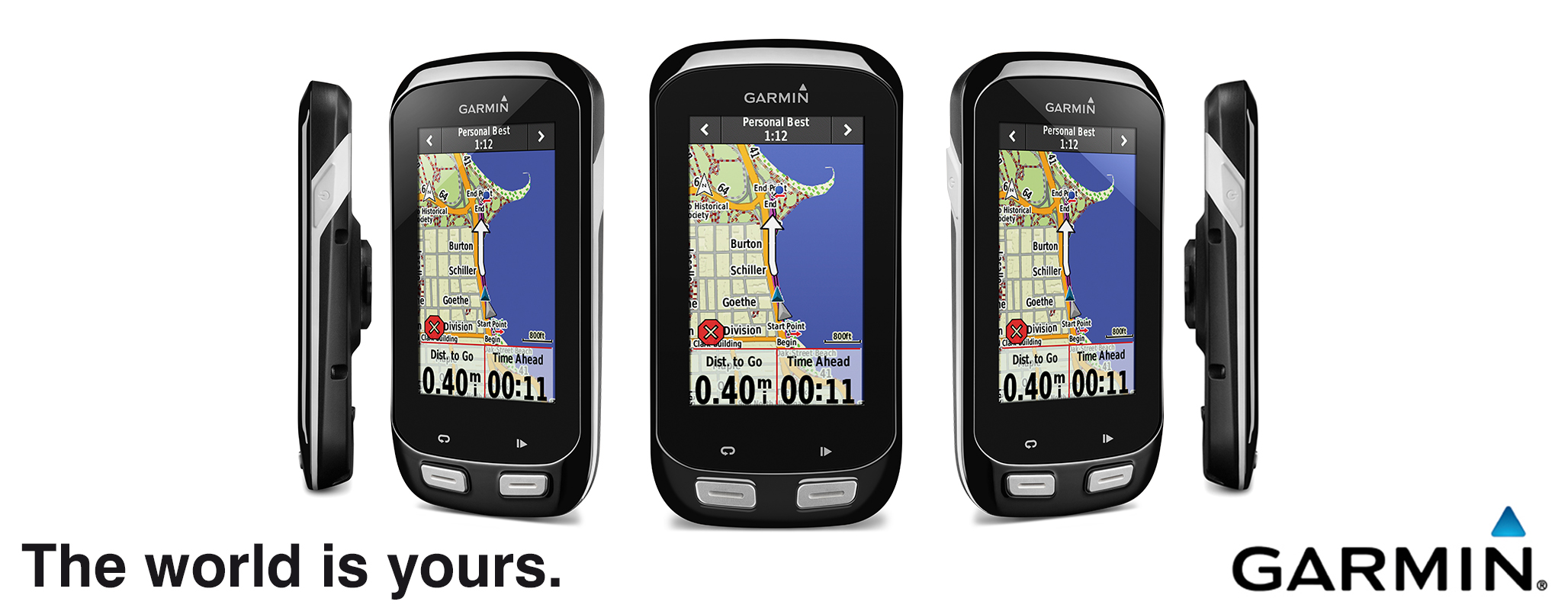 The World is yours. Garmin.