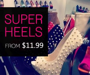Super Heels From $11.99