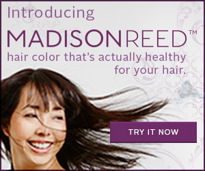 Discover Madison Reed -- Revolutionary at-home hair color
