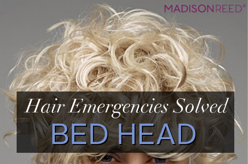 Hair Emergencies Solved: Bedhead