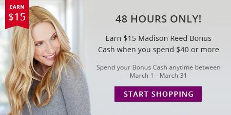 Madison Reed President's Day Bonus Cash Offer