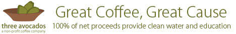 Great Coffee, Great Cause - Three Avocados Coffee