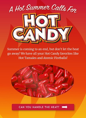 OLD TIME CANDY HOT CANDY SALE! SAVE 10% + Get Free Shipping On Orders Over $250 Using Code: OTC1119 AtOldTime Candy.com!