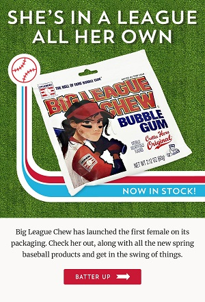 Save 10% + Free Shipping On Orders Over $250 Using Code: OTC1119 On Big League Chew Bubble Gum In New Female Packaging At OldTimeCandy.com! Shop Here!