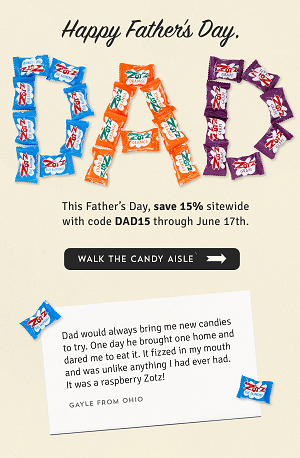 Father's Day Candy Sale – Save 15% Site Wide Using Code: DAD15 Through June 17th At OldTimeCandy.com! Click Here!