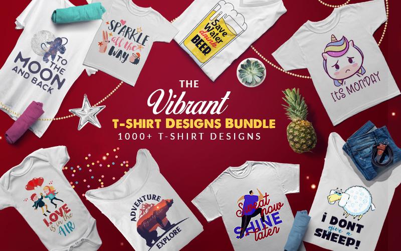 The Vibrant T-Shirt Designs