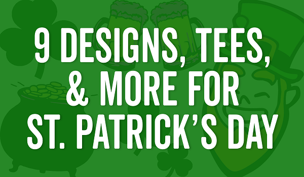 January: Order Custom St. Patrick's Day Gear Today