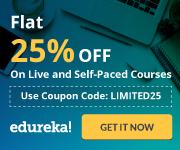 edureka.co - Get 25% sitewide on certification programs, Use Code: LIMITED25