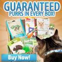 Guaranteed purrs in every box!