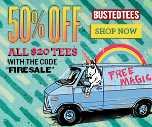Busted Tees 50% Off Sale!