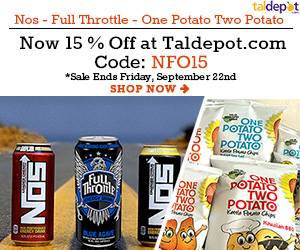 Select Brands Sale. Use Code: NFO15 at Checkout and Get 15% OFF For Nos, Full Throttle and One Potato Two Potato