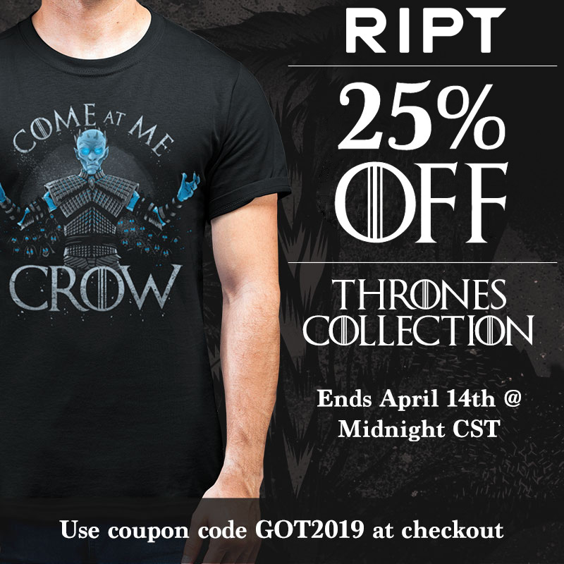 Thrones Collection at RIPT Apparel