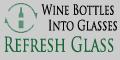 Refresh Glass - Wine Bottles into Glasses