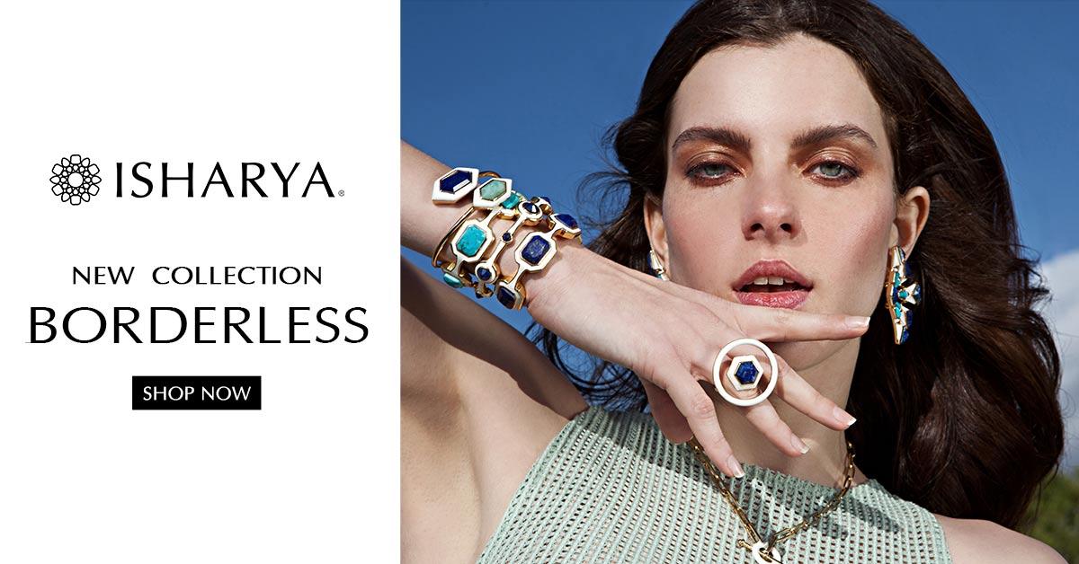 Isharya's BORDERLESS Jewelry Collection