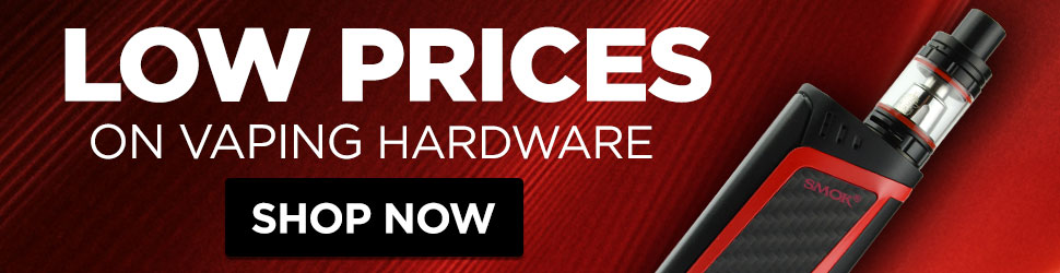 Low Prices on Vaping Hardware