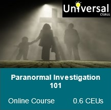 Paranormal Investigation 101 - Universal Class Online Course