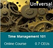 Time Management 101 - Universal Class Online Course