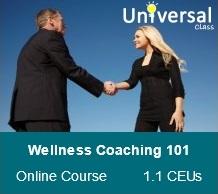 Wellness Coaching 101 - Universal Class Online Course