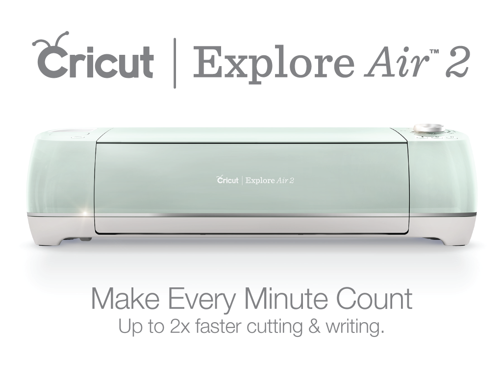 Best Gifts for Busy Work at Home Moms - Cricut Explore Air 2
