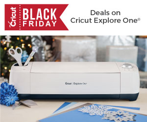 Black Friday Deals on Cricut Explore One