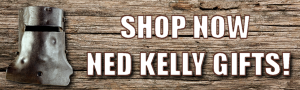 Shop now for Ned Kelly Gifts, Australia