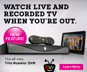 Watch live and recorded TV anywhere with TiVo Roamio.