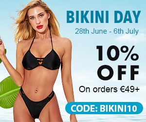 1. Time: 28th June-6th July 2. Available market: Europe(excl. France) 3. Deals:  1)CODE: BIKINI10, 10% off on order amount over €49  2) Buy 2 Swimwears, Get 15% Off  3) Summer Wear Up to 75% Off