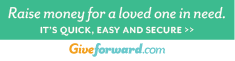 Raise Money for a Loved One in Need at GiveForward.com