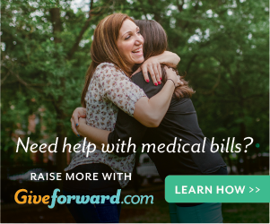 Need Help with Medical Bills? Raise More with GiveForward.com