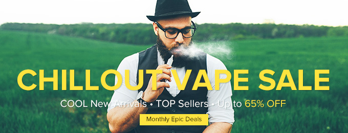 Chill Out Vape Sale @GearBest: Up to 65% OFF