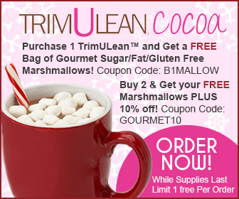 TrimULean Cocoa - Receive a FREE bag of Gourmet marshmallows PLUS 10% off with the purchase of 2 or more TrimULean by Chews4health.com
