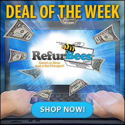 Get the Deal of the Week at RefurBees.com