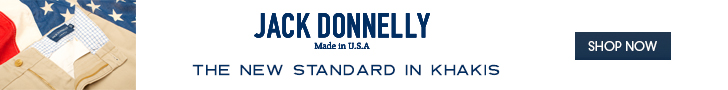 Jack Donnelly made in the USA.  The new standard in Khakis.