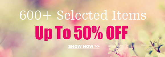 600+ Selected Items Up To 50% OFF