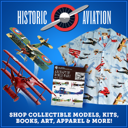Historic Aviation - CLICK HERE to Shop Collectible Models, Kits, Books, Art, Apparel and More