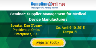 Seminar : Supplier Management for Medical Device Manufacturers