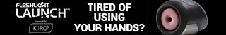 Male Masturbator makes your Fleshlight Fully interactive - Kiiroo Fleshlight Launch