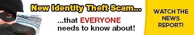 New Identity Theft Scam