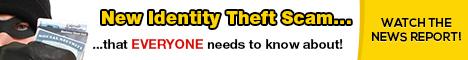 New Identity Theft Scam