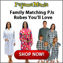 Best selection of matching pajamas and robes at PajamaMania.com!