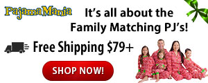 It's all about the family matching PJ's from PajamaMania.com
